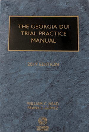 Georgia DUI Trial Practice Manual